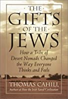 The Gifts of the Jews (Hinges of History)