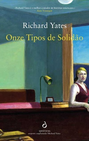 Onze Tipos de Solidão  by  Richard Yates