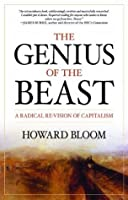 Genius of the Beast, The: A Radical Re-Vision of Capitalism