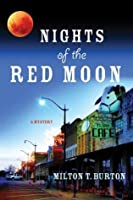Nights of the Red Moon (Texas Mysteries)