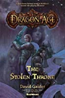 The Stolen Throne (Dragon Age, #1)