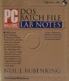 PC Magazine DOS Batch File Lab Notes/Book and Disk Neil J. Rubenking