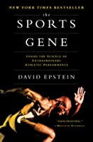 The Sports Gene: Inside the Science of Extraordinary Athletic Performance