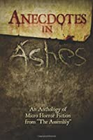 Anecdotes in Ashes