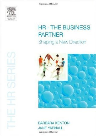 HR - The Business Partner (The HR Series) Barbara Kenton