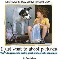 I Dont Want to Know All the Technical Stuff.. I Just Want to Shoot Pictures  by  Dave Labelle