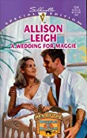 A Wedding For Maggie  (Men Of The Double-C Ranch #3)