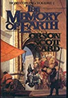 The Memory of Earth (Homecoming - Book #1)