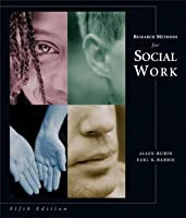 Research Methods for Social Work (with InfoTrac )