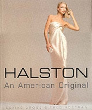 Halston: An American Original  by  Elaine Gross