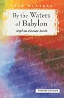 By the Waters of Babylon (Tale Blazers: American Literature)