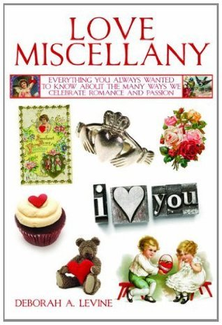 Love Miscellany (Books of Miscellany)  by  Deborah A. Levi
