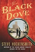 The Black Dove: A Holmes on the Range Mystery (Holmes on the Range Mysteries)