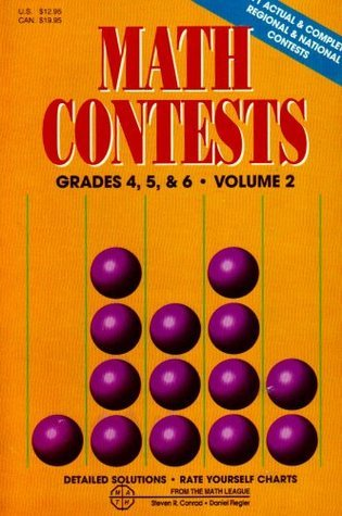 Math Contests, Vol. 2, Grades 4, 5, and 6  by  Steven R. Conrad