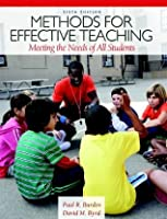 Methods for Effective Teaching: Meeting the Needs of All Students (6th Edition)