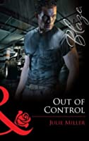 Out of Control (Mills & Boon Blaze)