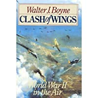 Clash of Wings: Air Power in World War II