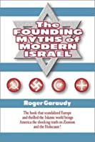The Founding Myths of Modern Israel
