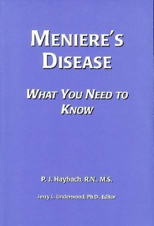 Menieres Disease: What You Need to Know P.J. Haybach