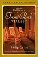 Front Porch Tales: Stories of Family, Faith, Laughter and Love