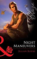 Night Maneuvers (Uniformly Hot! - Book 22)