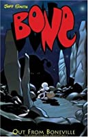 Bone, Volume 1: Out from Boneville
