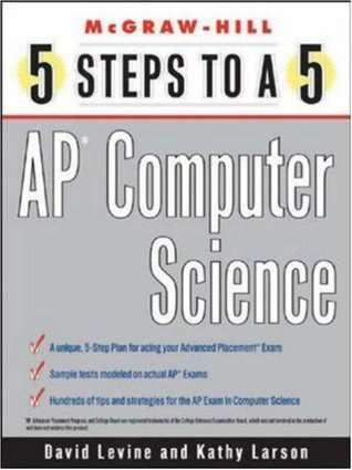 5 Steps to a 5 AP Computer Science Kathleen A. Larson