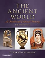 The Ancient World: A Social and Cultural History, 8/e