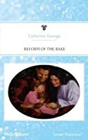 Mills & Boon : Reform Of The Rake (Baby Boom)