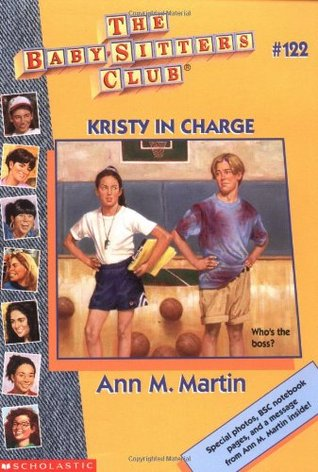 Kristy in Charge (The Baby-Sitters Club, #122) Ann M. Martin