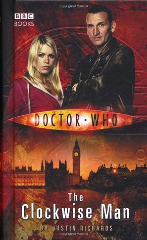 The Clockwise Man (Doctor Who: New Series Adventure 1)  by  Justin Richards