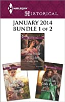 Harlequin Historical January 2014 - Bundle 1 of 2: Rancher Wants a Wife\\From Ruin to Riches\\Unveiling Lady Clare