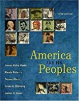 America and Its Peoples: A Mosaic in the Making, Single Volume Edition (5th Edition)