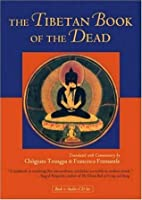 The Tibetan Book of the Dead (Book and Audio-CD Set)