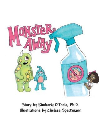 Monster Away Kimberly OToole