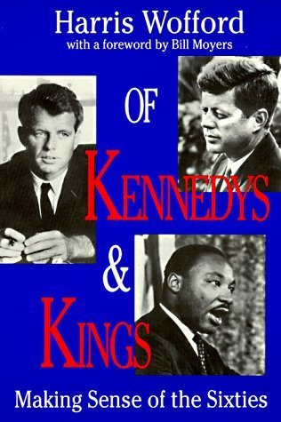 Of Kennedys And Kings: Making Sense of the Sixties  by  Harris Wofford