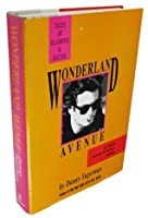 Wonderland Avenue: Tales of Glamour and Excess