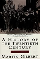 History of the 20th Century Vol I: Volume 1: 1900-1933