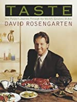 Taste: One Palate's Journey Through the World's Greatest Dishes