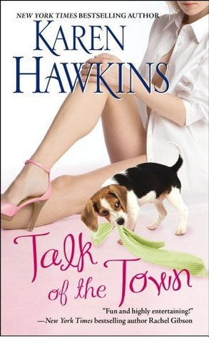 Talk of the Town (Glory NC, #1) Karen Hawkins
