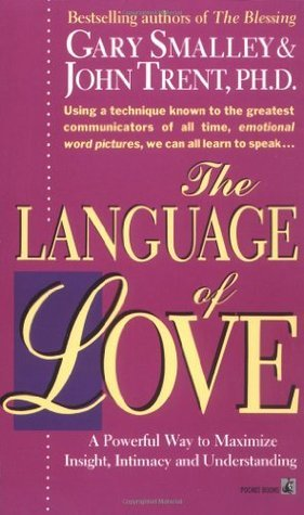 Language of Love: Language of Love  by  Gary Smalley