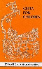 Geeta for Children Swami Chinmayananda