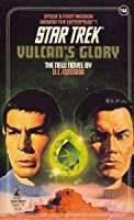 Vulcan's Glory (Star Trek: The Original Series, #44)