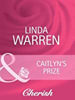 Caitlyn's Prize (The Belles of Texas, #1)