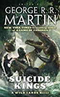Suicide Kings (Wild Cards)