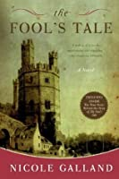 The Fools Tale: A Novel Of Medieval Wales