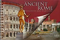 Ancient Rome: Monuments Past and Present