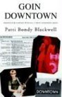 Goin Downtown  by  Patti Blackwell