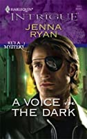 A Voice in the Dark (Harlequin Intrigue)
