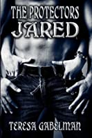 Jared (The Protectors): 2 (The Protectors Series)